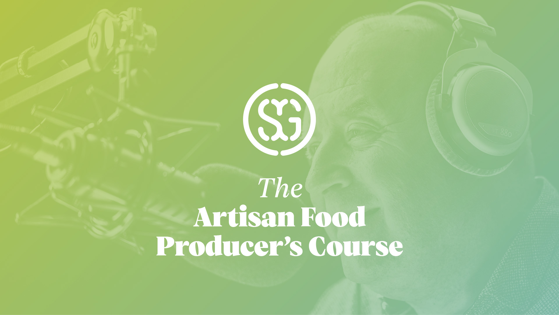The Seasoned Grocer - Artisan Food Producer's Course